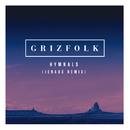 Hymnals (Jenaux Remix)/Grizfolk