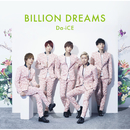 BILLION DREAMS/Da-iCE