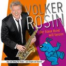 Der blaue Hund will tanzen/Volker Rosin