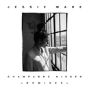 Champagne Kisses (Remixes)/Jessie Ware