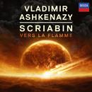 Scriabin: Vers la Flamme/Vladimir Ashkenazy