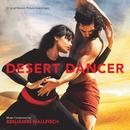 Desert Dancer (Original Motion Picture Soundtrack)/Benjamin Wallfisch