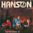 This Time Around/Hanson