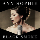 Black Smoke/Ann Sophie