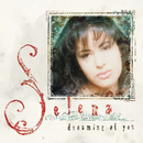 Dreaming Of You/Selena