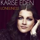 Loneliness/Karise Eden
