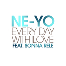 Every Day With Love (feat. Sonna Rele)/Ne-Yo