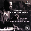 Dear Old Stockholm (1993 Reissue Version) (feat. McCoy Tyner, Jimmy Garrison, Roy Hayes)/John Coltrane