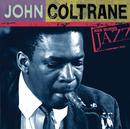 ケン・バーンズ・ジャズ~20世紀のジャズの宝物/John Coltrane