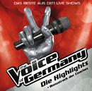 Die Highlights (Das Beste aus den Live Shows)/The Voice Of Germany