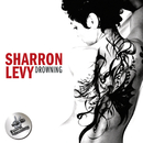 Drowning/Sharron Levy