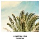 Allongés dans l'herbe/Thomas Dutronc