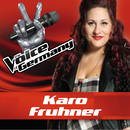 Dog Days Are Over (From The Voice Of Germany)/Karo Fruhner