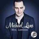 Mrs. Lawless/Michael Lane