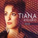 Raus/Tiana Kruskic