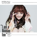 I am a Woman too/Minah(Girl's Day)
