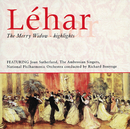 Léhar - The Merry Widow - Highlights/Dame Joan Sutherland, Valerie Masterson, Regina Resnik, Werner Krenn, John Brecknock, The National Philharmonic Orchestra, Richard Bonynge