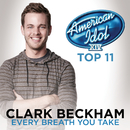 Every Breath You Take (American Idol Season 14)/Clark Beckham