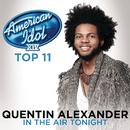 In The Air Tonight (American Idol Season 14)/Quentin Alexander