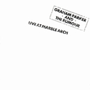 Live At Marble Arch (Live)/Graham Parker & The Rumour