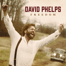 Freedom/David Phelps