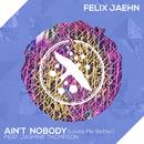 Ain't Nobody (Loves Me Better) (feat. Jasmine Thompson)/Felix Jaehn