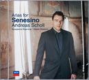 Arias for Senesino (Bonus Track Version)/Andreas Scholl, Accademia Bizantina, Ottavio Dantone