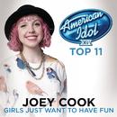 Girls Just Want To Have Fun (American Idol Season 14)/Joey Cook