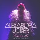 Cinderella (7th Heaven Club Remix)/Alexandra Joner