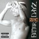 Better Dayz/2パック