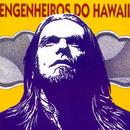 Surfando Karmas & DNA/Engenheiros Do Hawaii