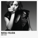 Used To Be/Natali Felicia