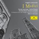 Leoncavallo: I Medici/Plácido Domingo, Carlos Alvarez, Daniela Dessi, Renata Lamanda, Orchestra e Coro del Maggio Musicale Fiorentino, Alberto Veronesi