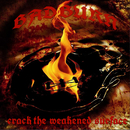 Crack The Weakened Surface/Badburn