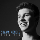 Show You/Shawn Mendes