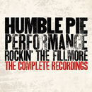 Performance - Rockin' The Fillmore: The Complete Recordings/Humble Pie