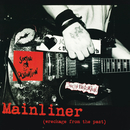 Mainliner (Wreckage From The Past)/Social Distortion