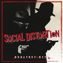 Greatest Hits/Social Distortion