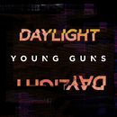 Daylight/Young Guns