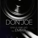Ora O Mai Più (feat. Emma)/Don Joe