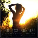 Endless Sunrise (The Remixes)/Club Banditz, Berry, Jonny Rose