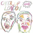 Cheer Up London/Slaves