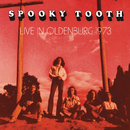 Live In Oldenburg 1973 (Live)/Spooky Tooth