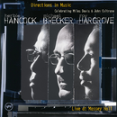 Directions In Music: Live At Massey Hall/Herbie Hancock, Michael Brecker, Roy Hargrove