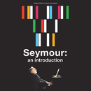 Seymour: An Introduction (Original Motion Picture Soundtrack)/Seymour Bernstein