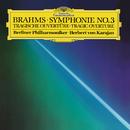 Brahms: Symphony No.3 In F, Op.90; Tragic Overture, Op.81/Berliner Philharmoniker, Herbert von Karajan