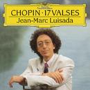 Chopin: 17 Valses/Jean-Marc Luisada