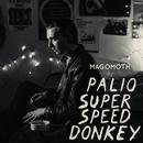 Magomoth/Palio SuperSpeed Donkey