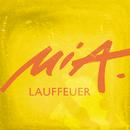 Lauffeuer/MIA.