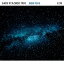 Now This/Gary Peacock Trio